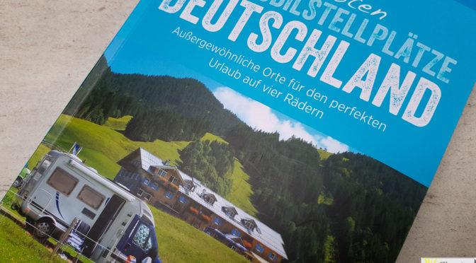 Die besten Wohnmobilstellpätze Deutschland – Buchrezension