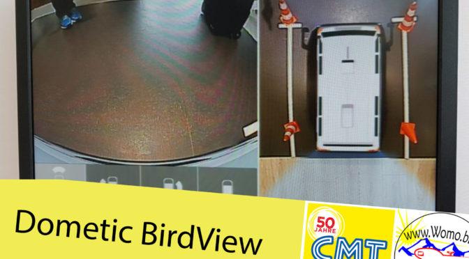 CMT – Dometic Birdview – Ansichtssache