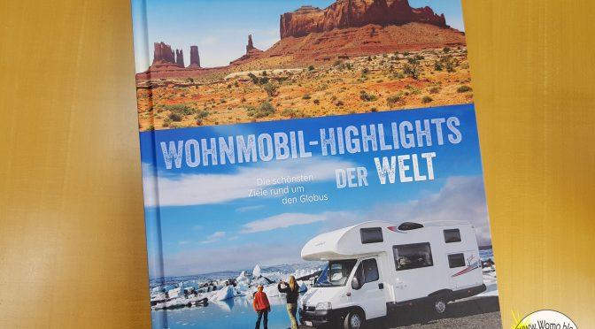 Wohnmobil-Highlights der Welt – Buchbesprechung – Werbung