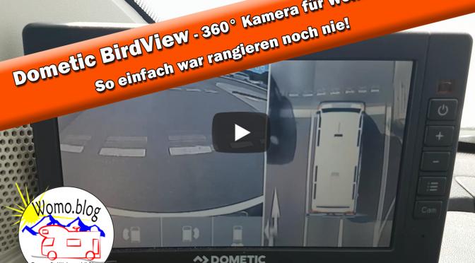 Dometic BirdView – So einfach war das rangieren mit dem Wohnmobil noch nie / Werbung