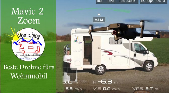 Mavic 2 Drohne und Wohnmobil: die perfekte Kombination – Werbung