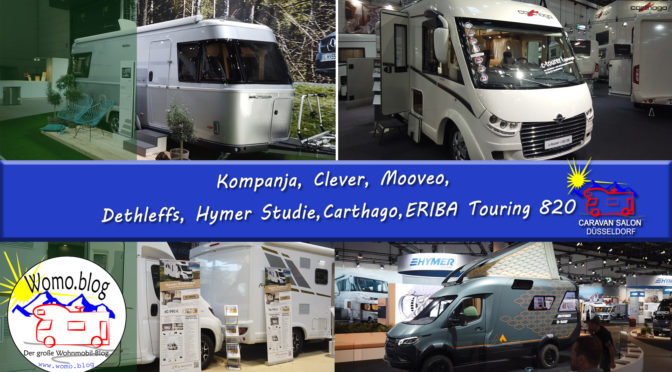 Caravan Salon 2019: Kompanja, Clever, Mooveo, Dethleffs, Carthago, ERIBA Touring 820