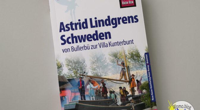 Astrid Lindgrens Schweden – Rezension