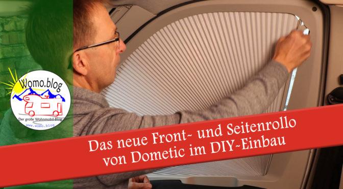 Neue Seiten- und Frontrollos von Dometic – Einbau DIY