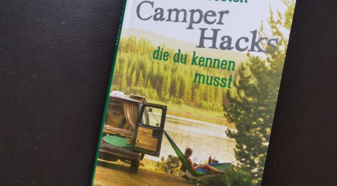 Die 500 besten Camper Hacks die du kennen musst