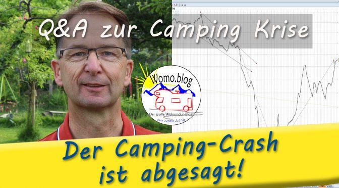 Der Camping-Crash ist abgesagt? Zumindest vorerst!