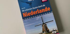 Die schönsten Routen durch die Niederlande