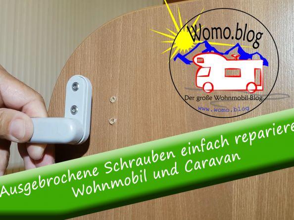 So repariert man ausgebrochene Schrauben im Wohnmobil