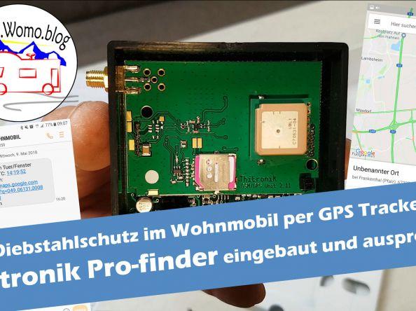 Diebstahlschutz: GPS Tracker Thitronik Pro-Finder im Wohnmobil – Werbung – Daumen hoch!